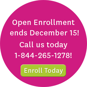 Open enrollment ends December 15! Call us today at 1-844-265-1278 or visit enroll.ambetterhealth.com to enroll today!